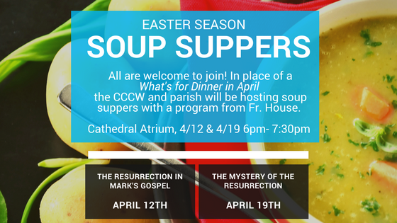 Easter Season Soup Suppers