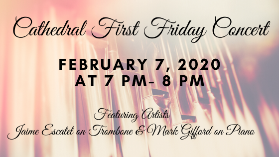 Feb 2020 Cathedral First Friday Concert
