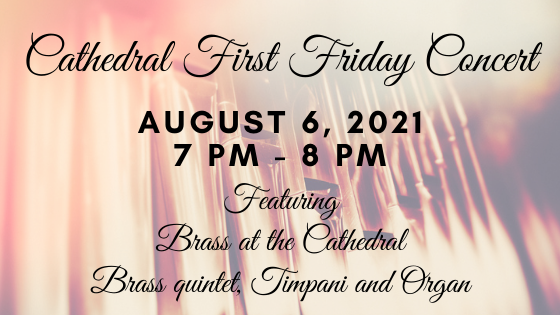 2021 Cathedral First Friday Concerts